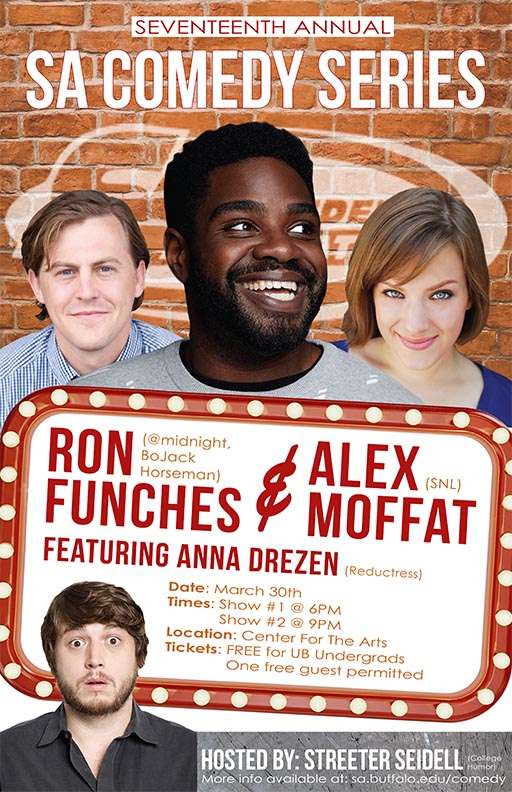 A poster for the SA Comedy Series with Photos of Ron Funches, Alex Moffat, Streeter Seidell and Anna Drezen.