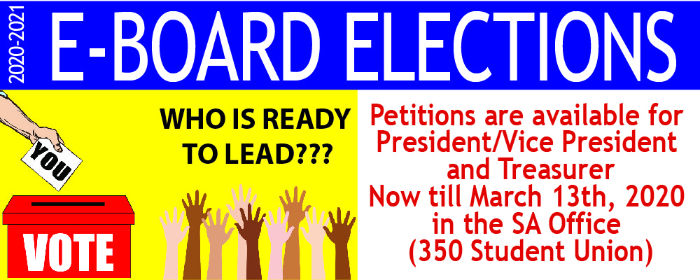 Come get a petition to run for SA President/Vice President or Treasurer in 350 Student Union
